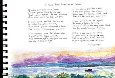 If You've Ever Lived on an Island Poem, seen on the refrigerator of Whidbey Islander Sylvia, a gem of a lady that I had the pleasure to know.